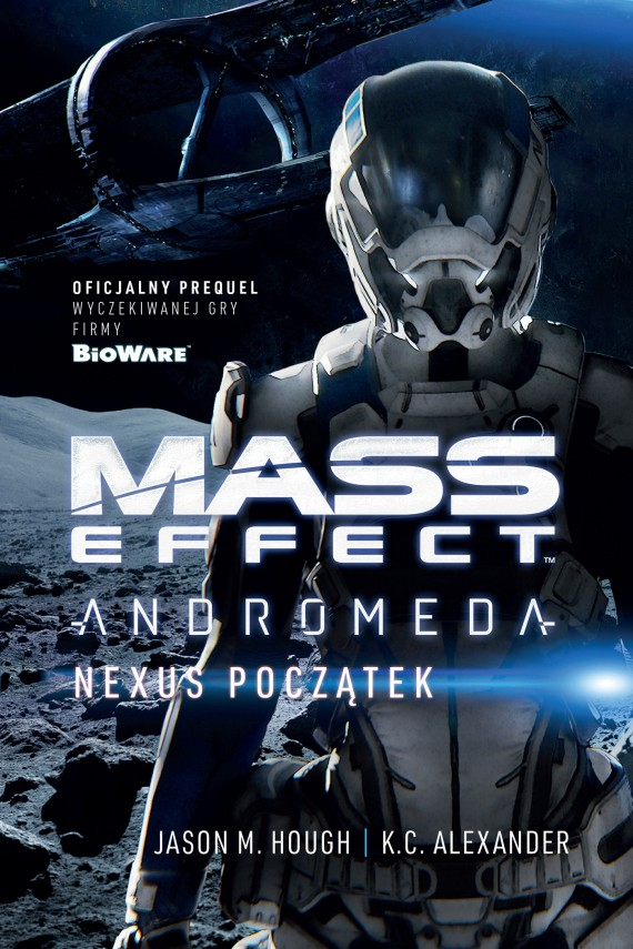 Mass Effect Andromeda: Nexus Początek (ebook) –	K.C. Alexander, Jason M. Hough