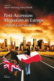 Post-Accession Migration in Europe – a Polish Case Study