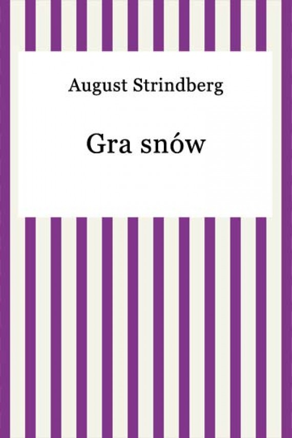 Gra snów (ebook) –	August Strindberg