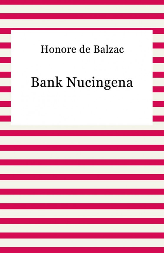 Bank Nucingena (ebook) –	Honore De Balzac