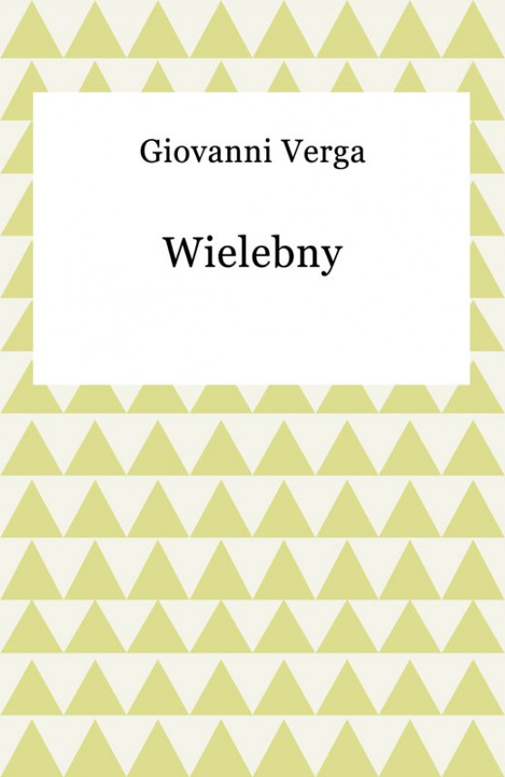 Wielebny (ebook) –	Giovanni Verga
