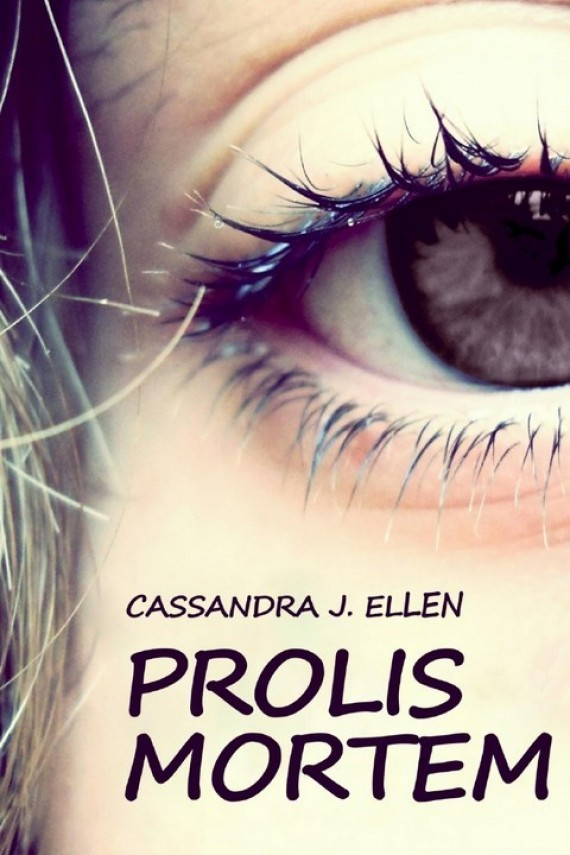 Prolis Mortem (ebook) –	Cassandra J. Ellen