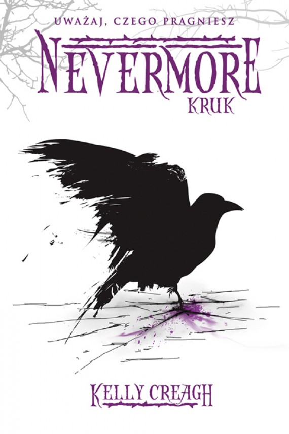 Nevermore -- Kruk (ebook) –	Kelly Creagh