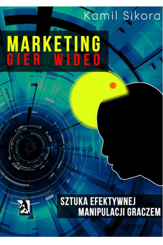 Marketing gier wideo (ebook) –	Kamil Sikora
