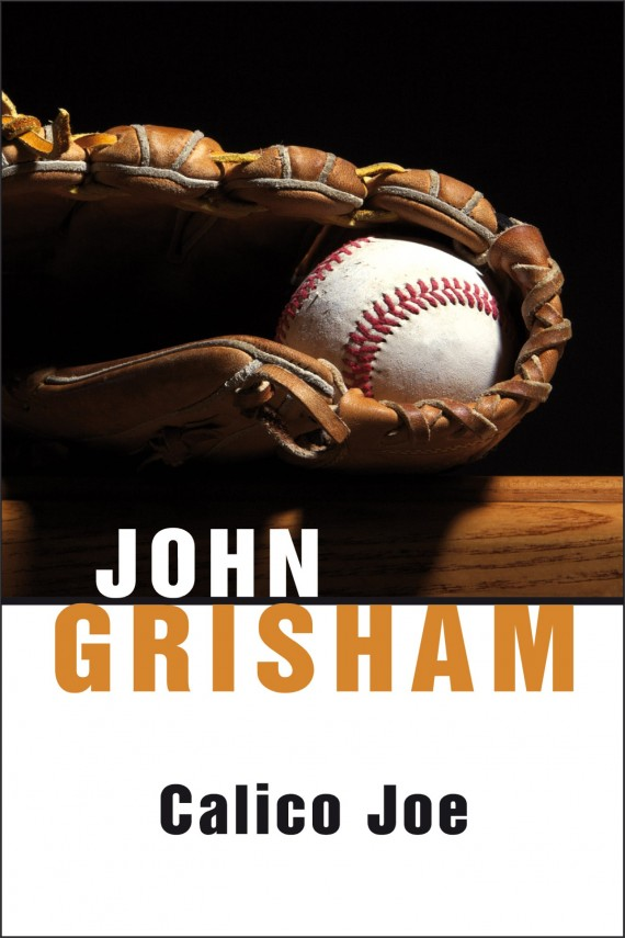 Calico Joe (ebook) –	John  Grisham