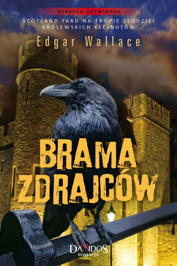 Brama zdrajców (ebook) –	Edgar Wallace