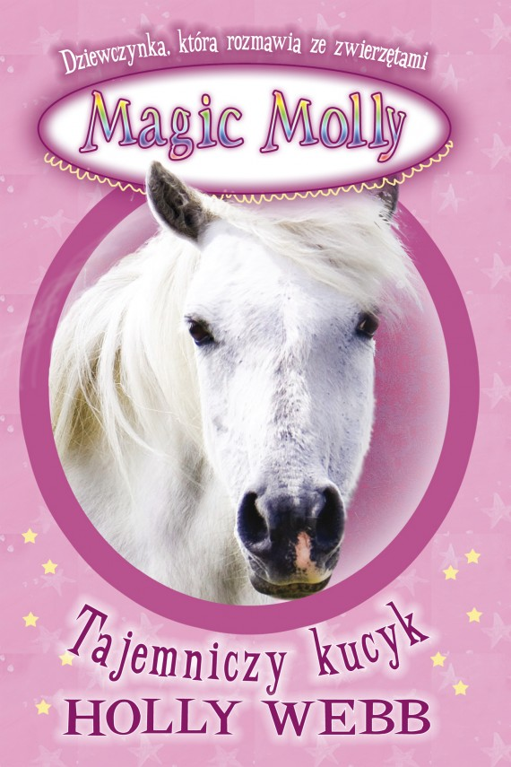 Magic Molly. Tajemniczy kucyk (ebook) –	Holly Webb
