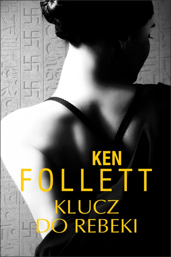Klucz do Rebeki (ebook) –	Ken Follett
