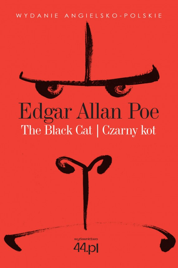 The Black Cat. Czarny Kot (ebook) –	Edgar Allan Poe