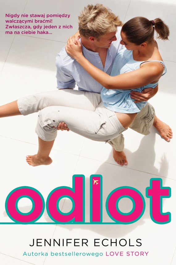 Odlot (ebook) –	Jennifer Echols