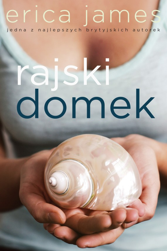 Rajski domek (ebook) –	Erica James
