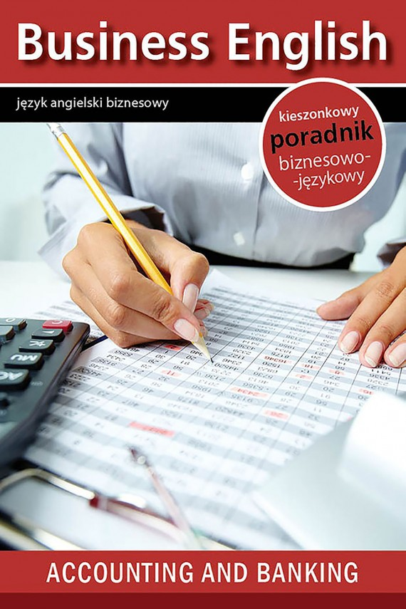 Accounting and banking - Rachunkowość i Bankowość (ebook) –	redakcja Business English Magazine