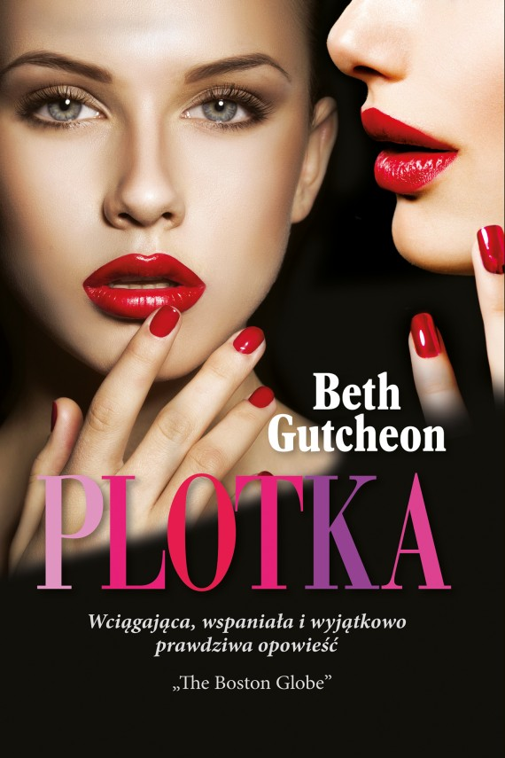 Plotka (ebook) –	Beth Gutcheon
