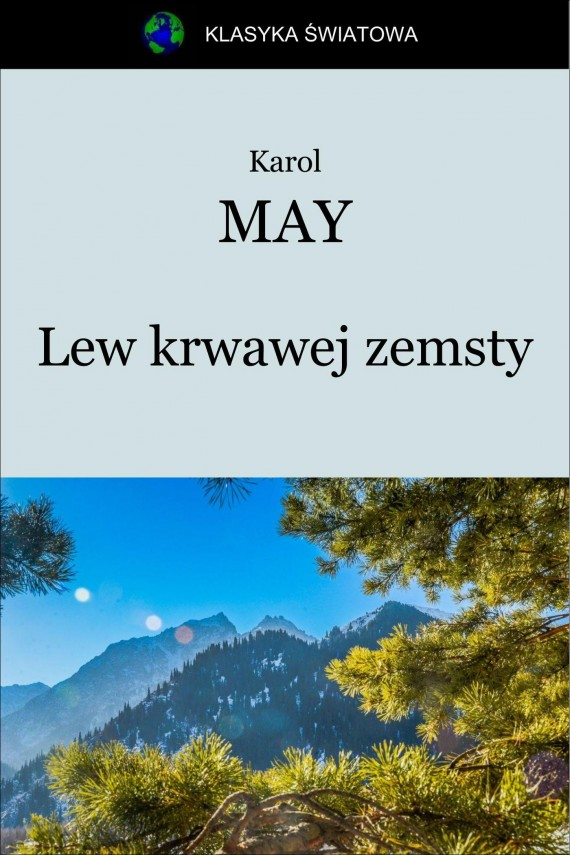 Lew krwawej zemsty (ebook) –	Karol May