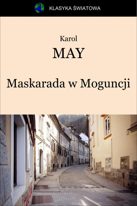 Maskarada w Moguncji (ebook) –	Karol May