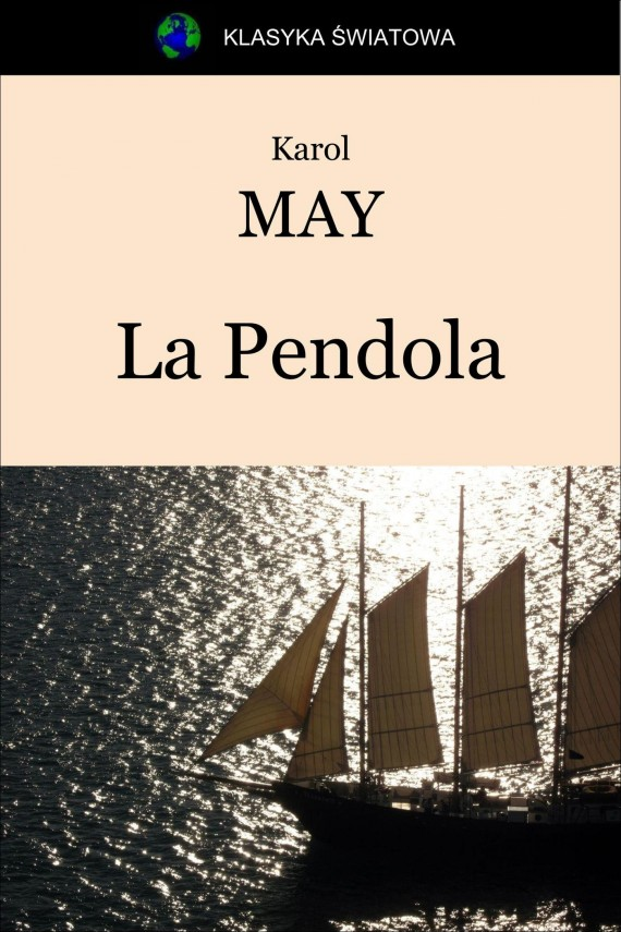 La Pendola (ebook) –	Karol May