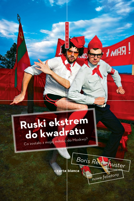 Ruski ekstrem do kwadratu (ebook) –	Boris  Reitschuster