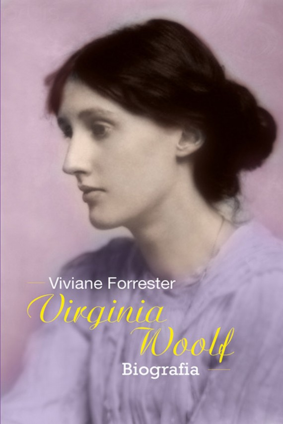 Virginia Woolf (ebook) –	Viviane Forrester