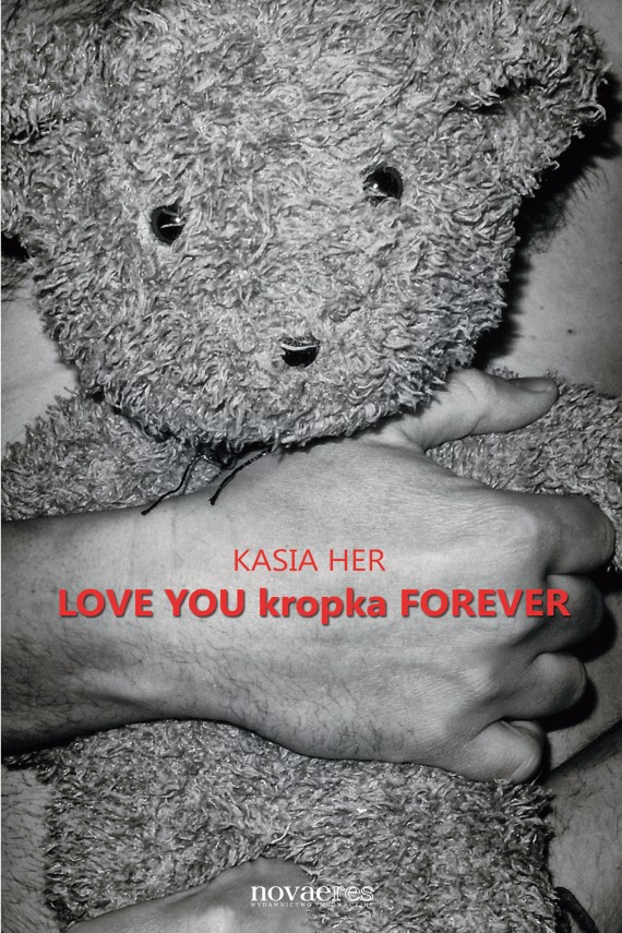 LOVE YOU kropka FOREVER (ebook) –	Kasia  Her