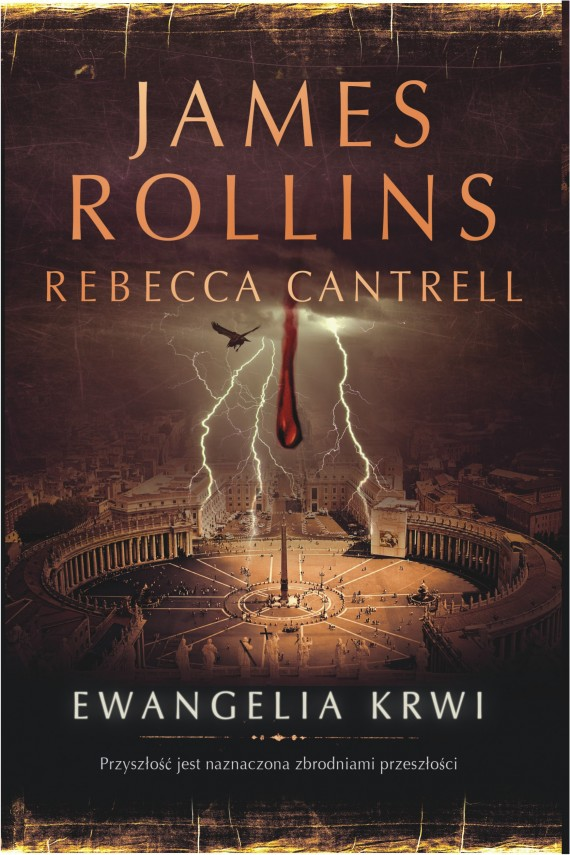 Ewangelia krwi (ebook) –	James Rollins, Rebecca Cantrell