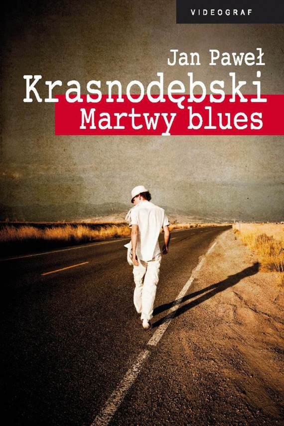 Martwy blues (ebook) –	Jan Paweł Krasnodębski