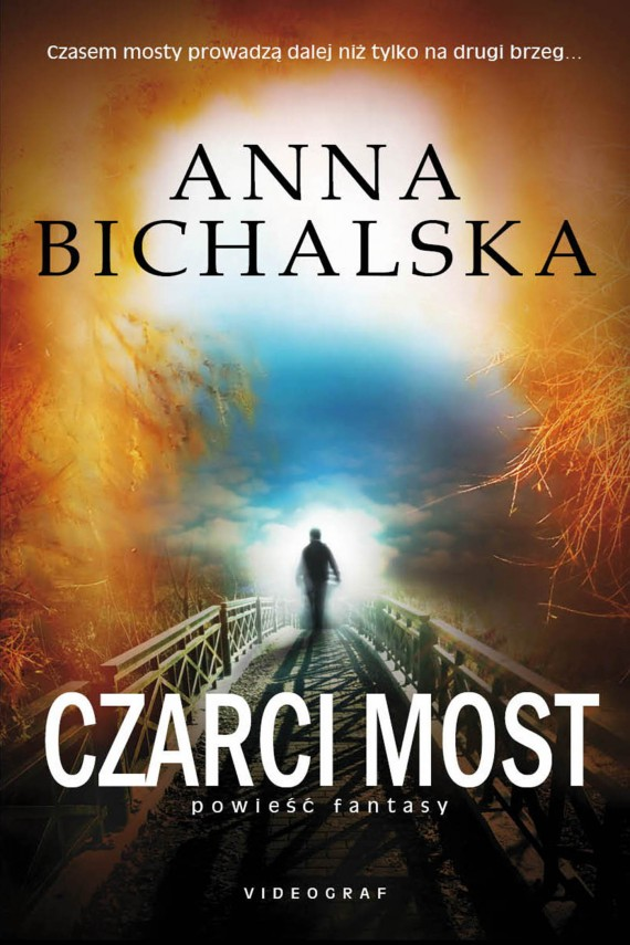 Czarci most (ebook) –	Anna Bichalska
