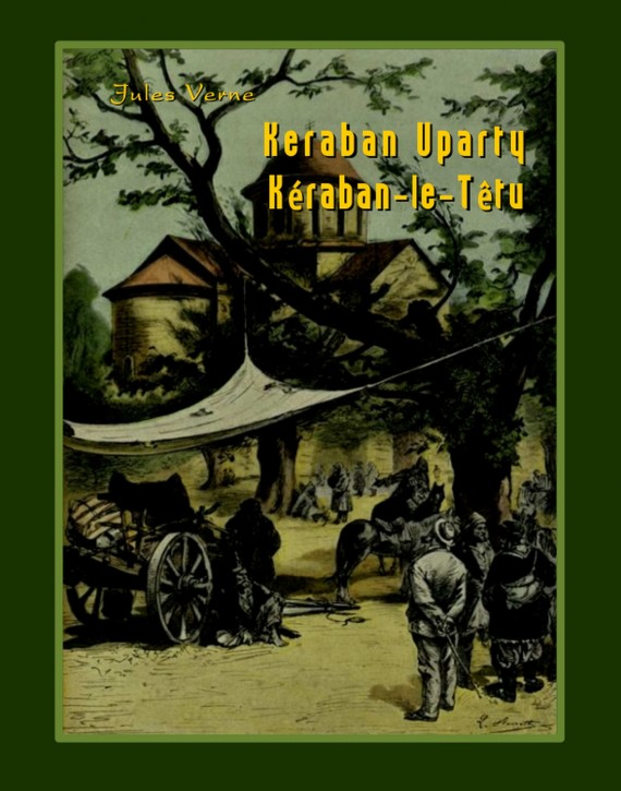 Keraban Uparty (ebook) –	Jules Verne
