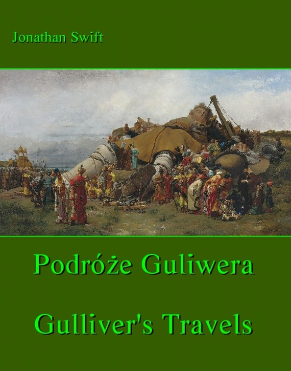 Podróże Gulliwera (ebook) –	Jonathan Swift