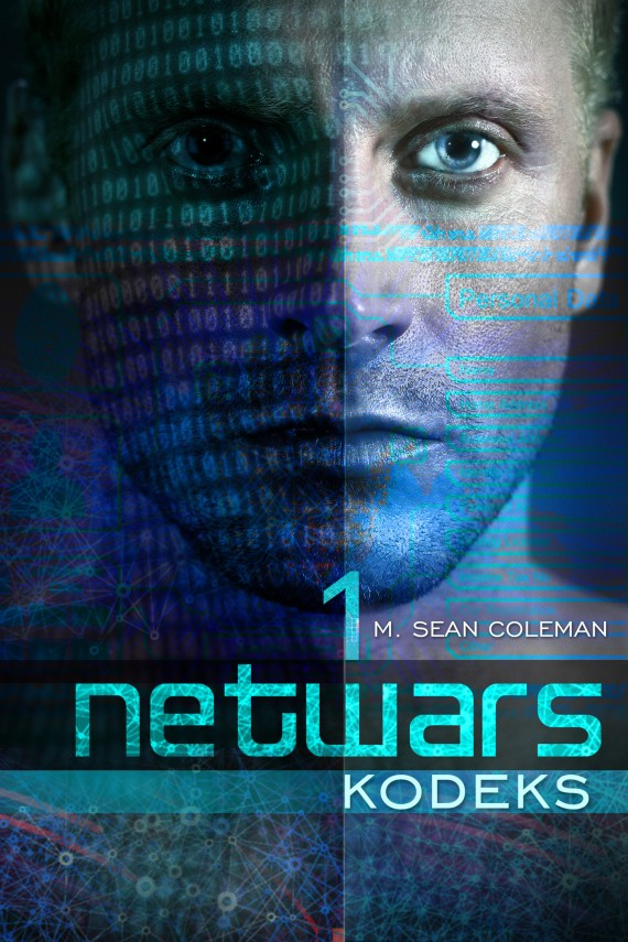 Netwars. Kodeks. Epizod 1 (ebook) –	M. Sean Coleman