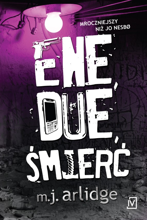 Ene, due, śmierć (ebook) –	M. J.  Arlidge