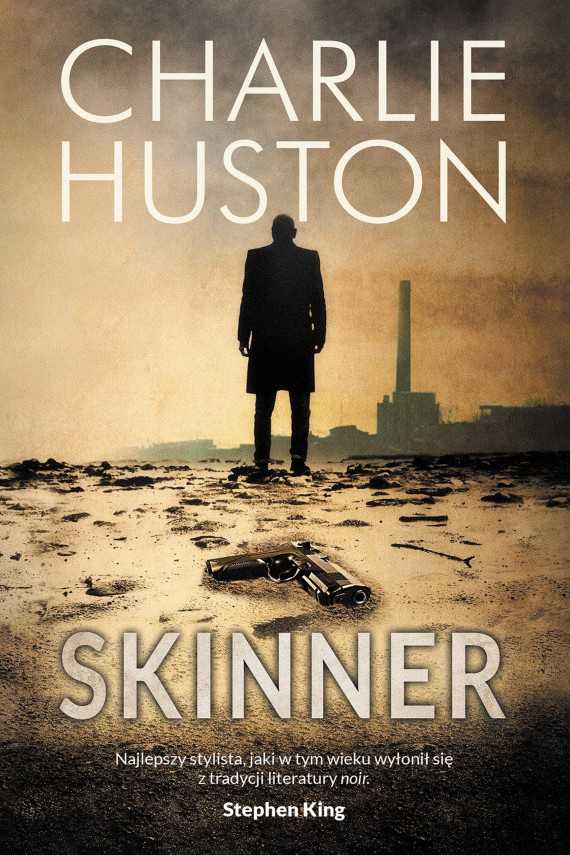Skinner (ebook) –	Charlie Huston