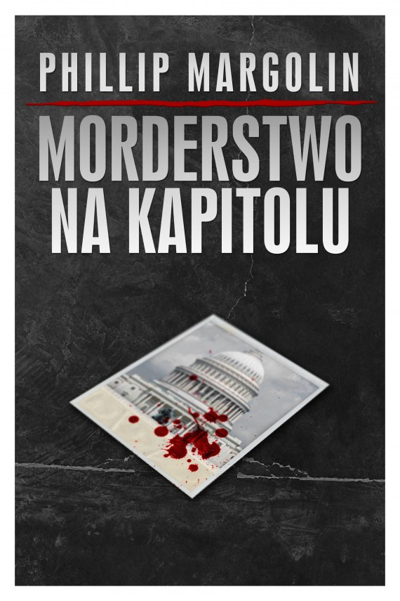 Morderstwo na Kapitolu (ebook) –	Philip Margolin