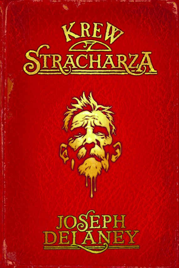 Kroniki Wardstone 10. Krew stracharza (ebook) –	Joseph Delaney
