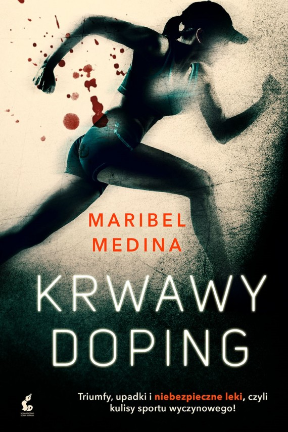 Krwawy doping (ebook) –	Maribel Medina
