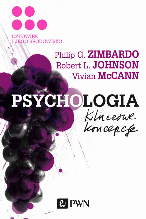 Psychologia. Kluczowe koncepcje. Tom 5 (ebook) –	Philip G.  Zimbardo, Robert L.  Johnson, Vivian  McCann