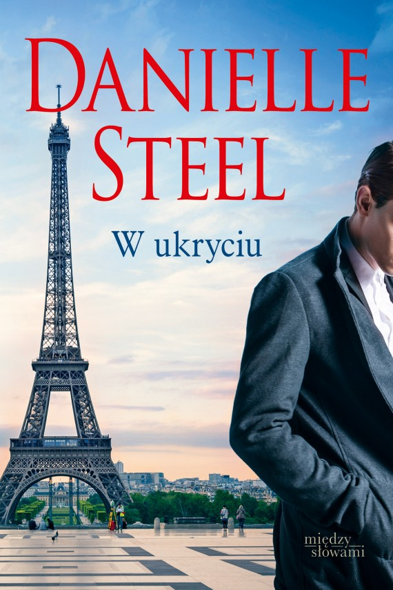 W ukryciu (ebook) –	Danielle Steel