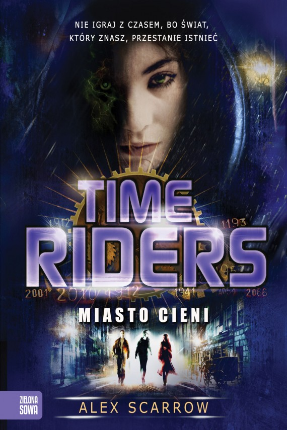 Time Riders cz.6 - Miasto cieni (ebook) –	Alex Scarrow