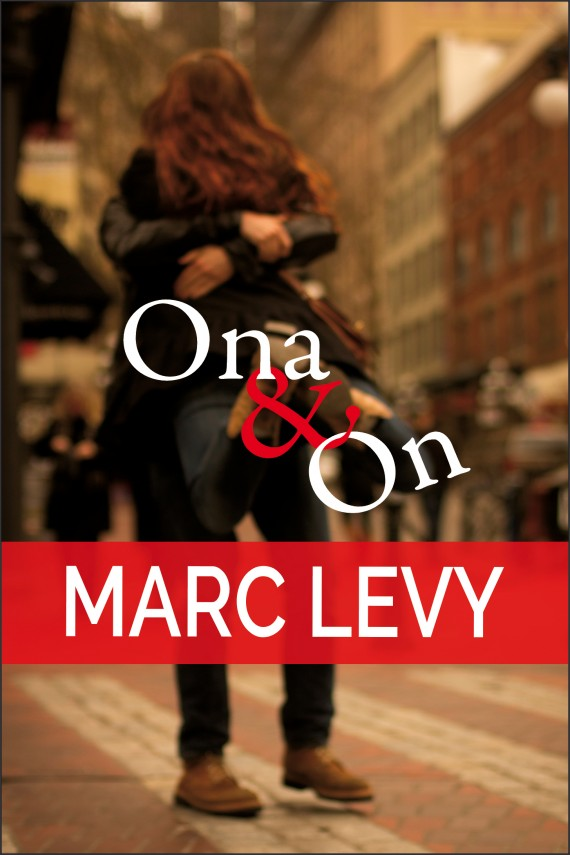 Ona i on (ebook) –	Marc Levy