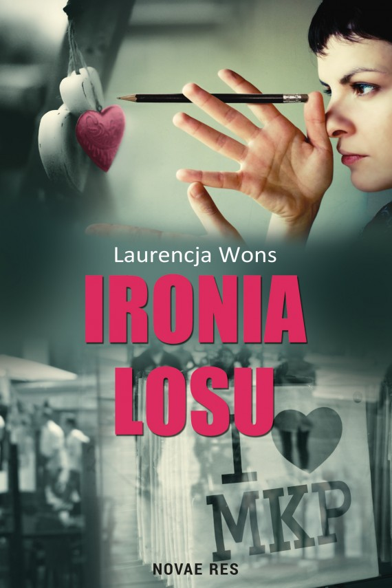 Ironia losu (ebook) –	Laurencja  Wons