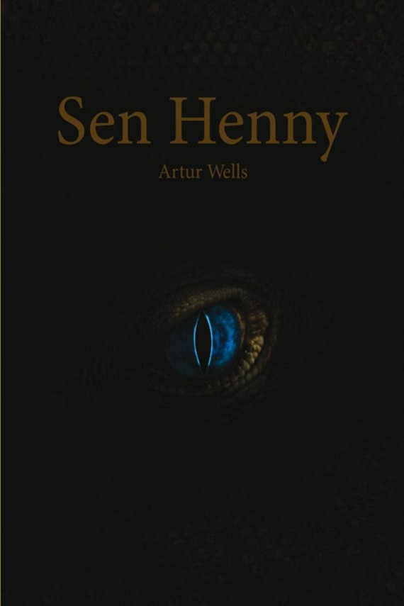Sen Henny (ebook) –	Artur  Wells
