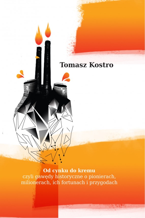 Od cynku do kremu (ebook) –	Tomasz Kostro