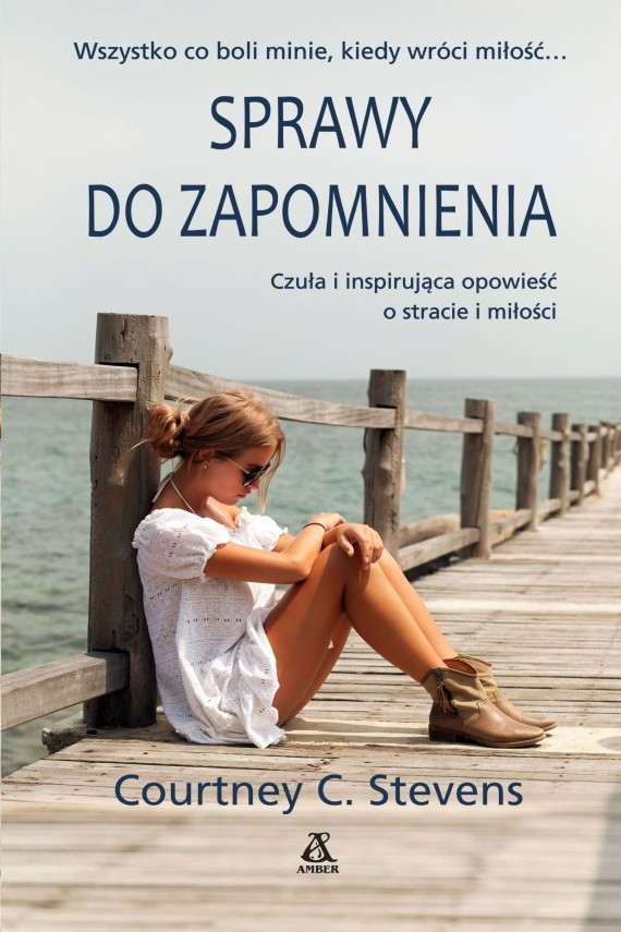 Sprawy do zapomnienia (ebook) –	Courtney Stevens