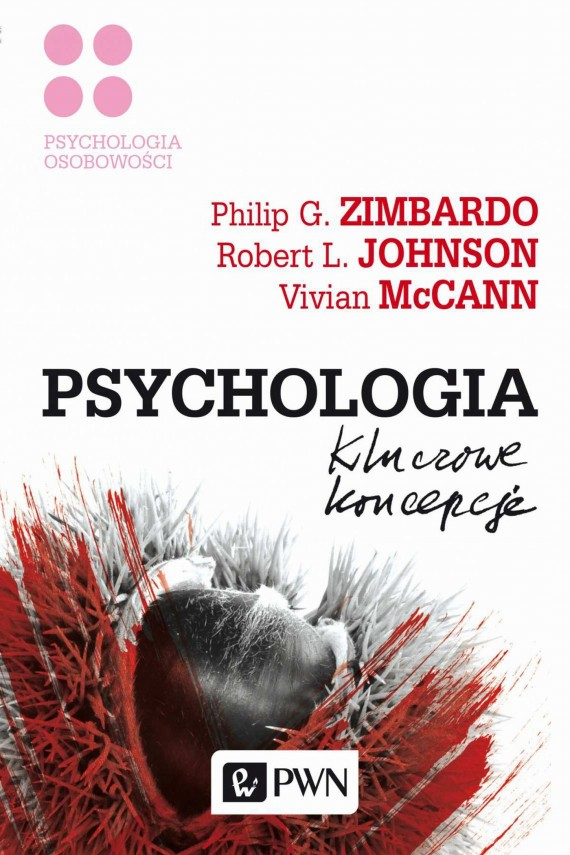 Psychologia. Kluczowe koncepcje. Tom 4 (ebook) –	Philip G.  Zimbardo, Robert L.  Johnson, Vivian  McCann