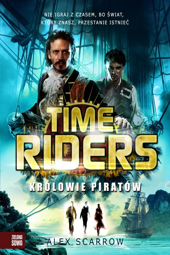 Time Riders. Królowie piratów (ebook) –	Alex Scarrow