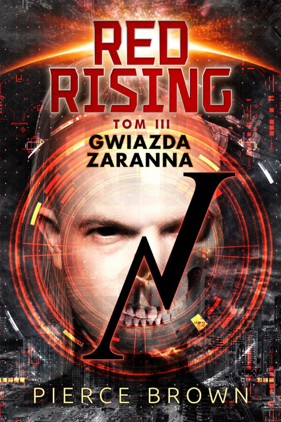 Red Rising. Tom 3. Gwiazda zaranna (ebook) –	Pierce Brown