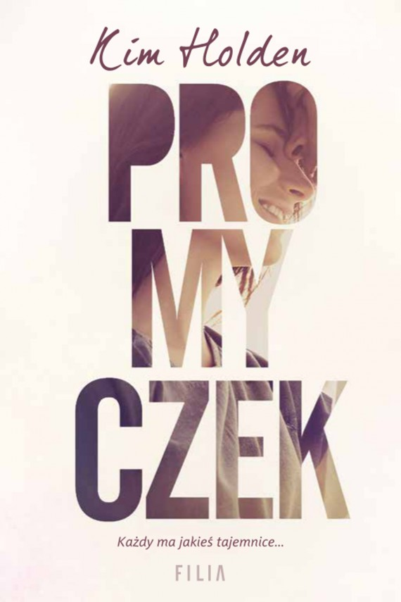 Promyczek (ebook) –	Kim Holden