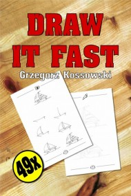 Draw it fast!