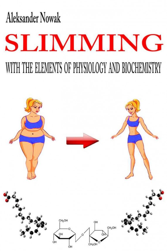 Slimming with the elements of physiology and biochemistry (ebook) –	Aleksander Nowak
