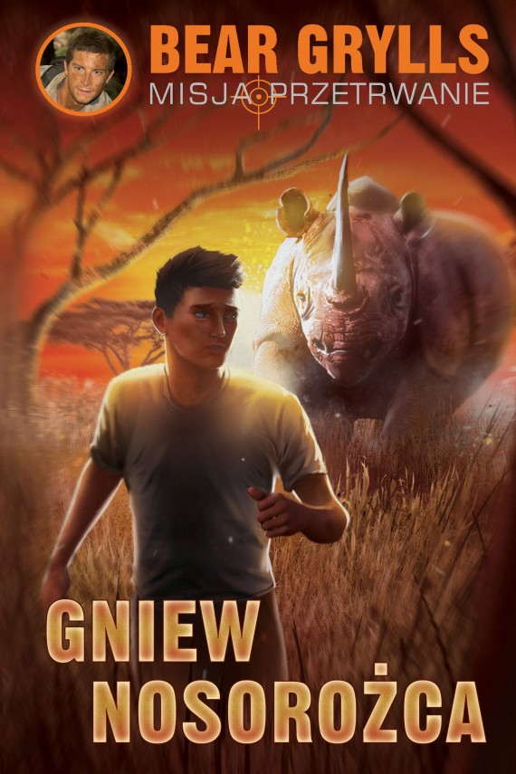 Gniew nosorożca (ebook) –	Bear Grylls