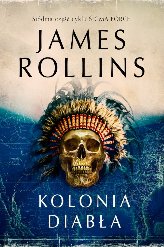 Kolonia diabła (ebook) –	James Rollins